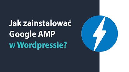 Jak zainstalować Google AMP w Wordpressie 414x232