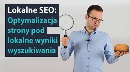 Lokalne SEO Optymalizacja strony pod kątem lokalnych wyników wyszukiwania 635x356